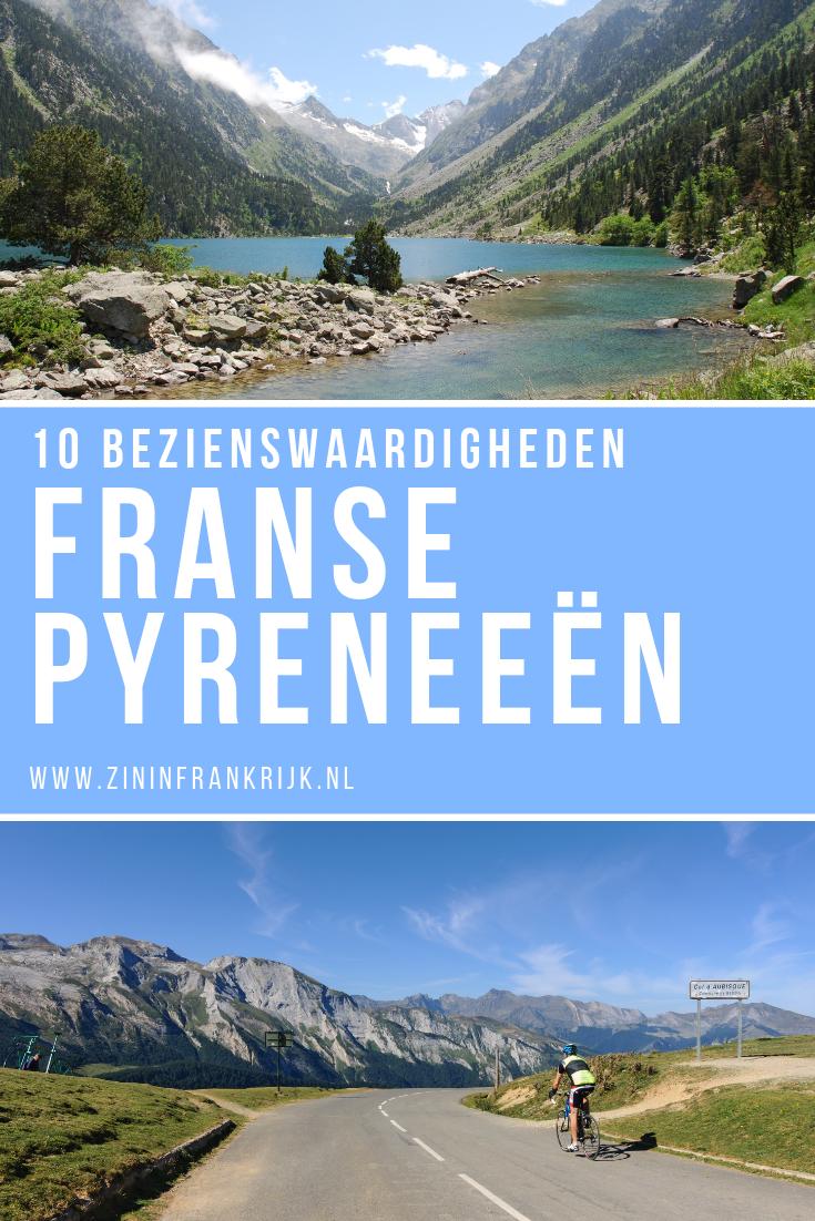 10 Bezienswaardigheden in de Franse-Pyreneeen